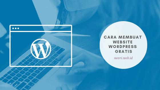 Cara Membuat Website Wordpress Gratis Dengan Domain Sendiri