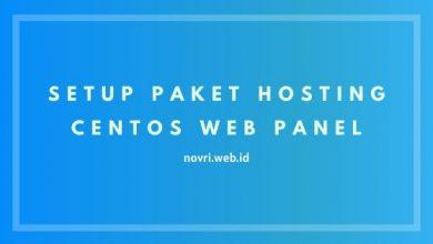 Photo of Cara Setup Paket Hosting CentOS Web Panel